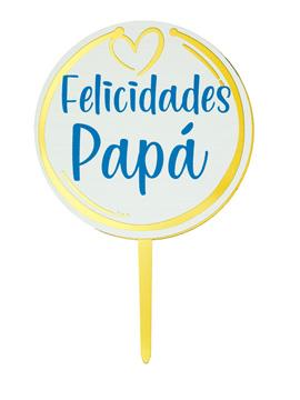 Topper para Tarta Felicidades Papá
