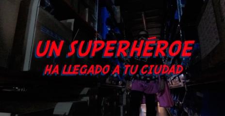 Un Superhéroe ha llegado a tu ciudad
